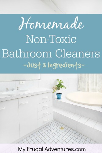 Homemade Bathroom Cleaners - My Frugal