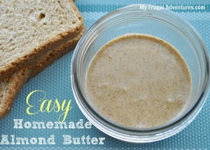 Easy Almond Butter Recipe {Healthy and Delicious!}