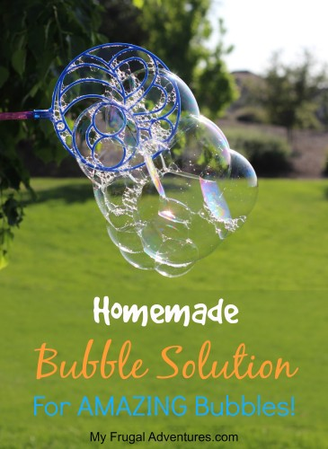 Homemade Bubble Solution for amazing bubbles!