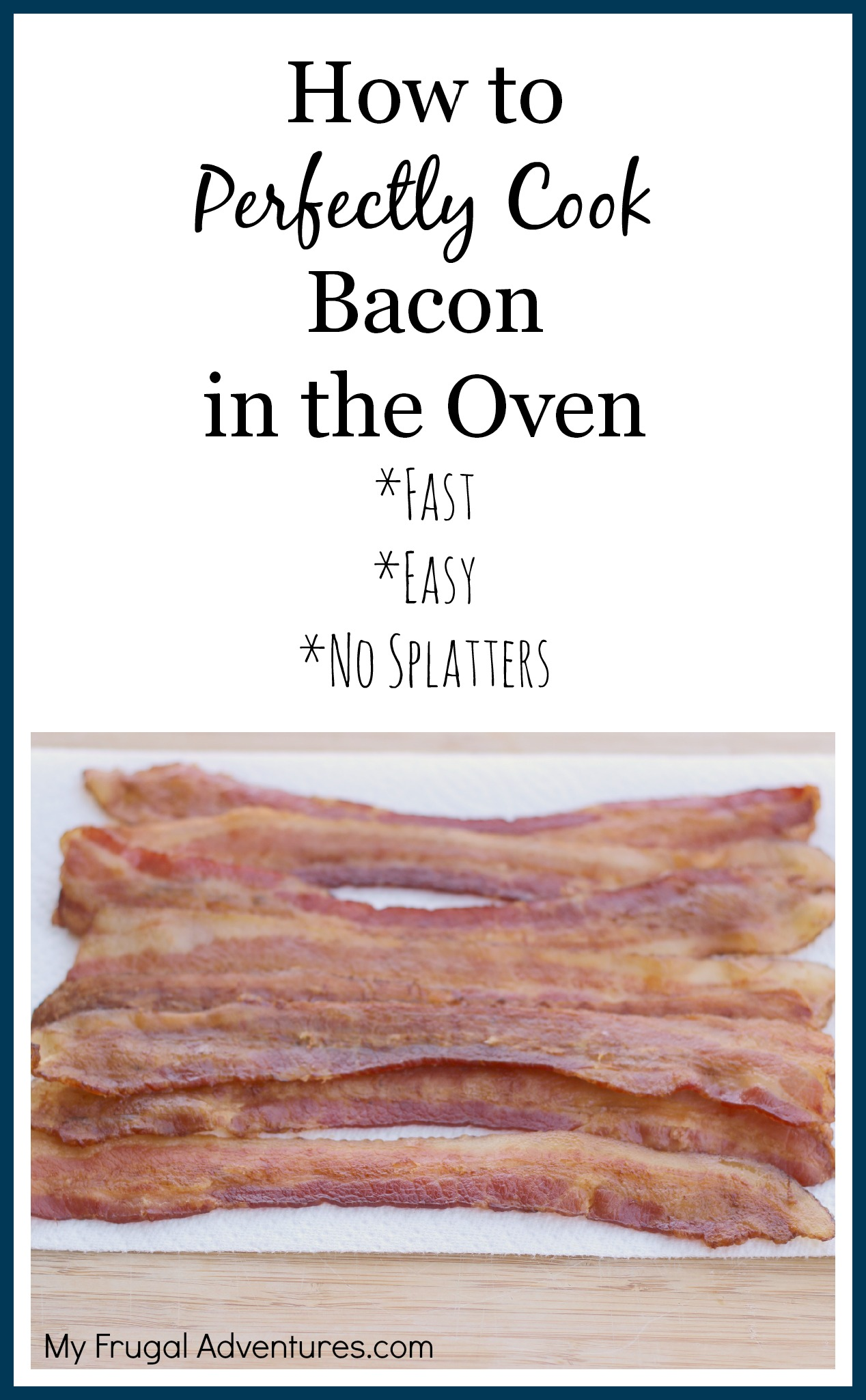 How To Bake Perfect Bacon {grab & Go Breakfast Idea}  My Frugal Adventures