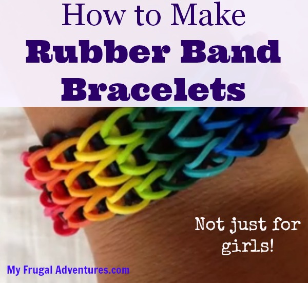 How To Make Rubber Band Bracelets My Frugal Adventures