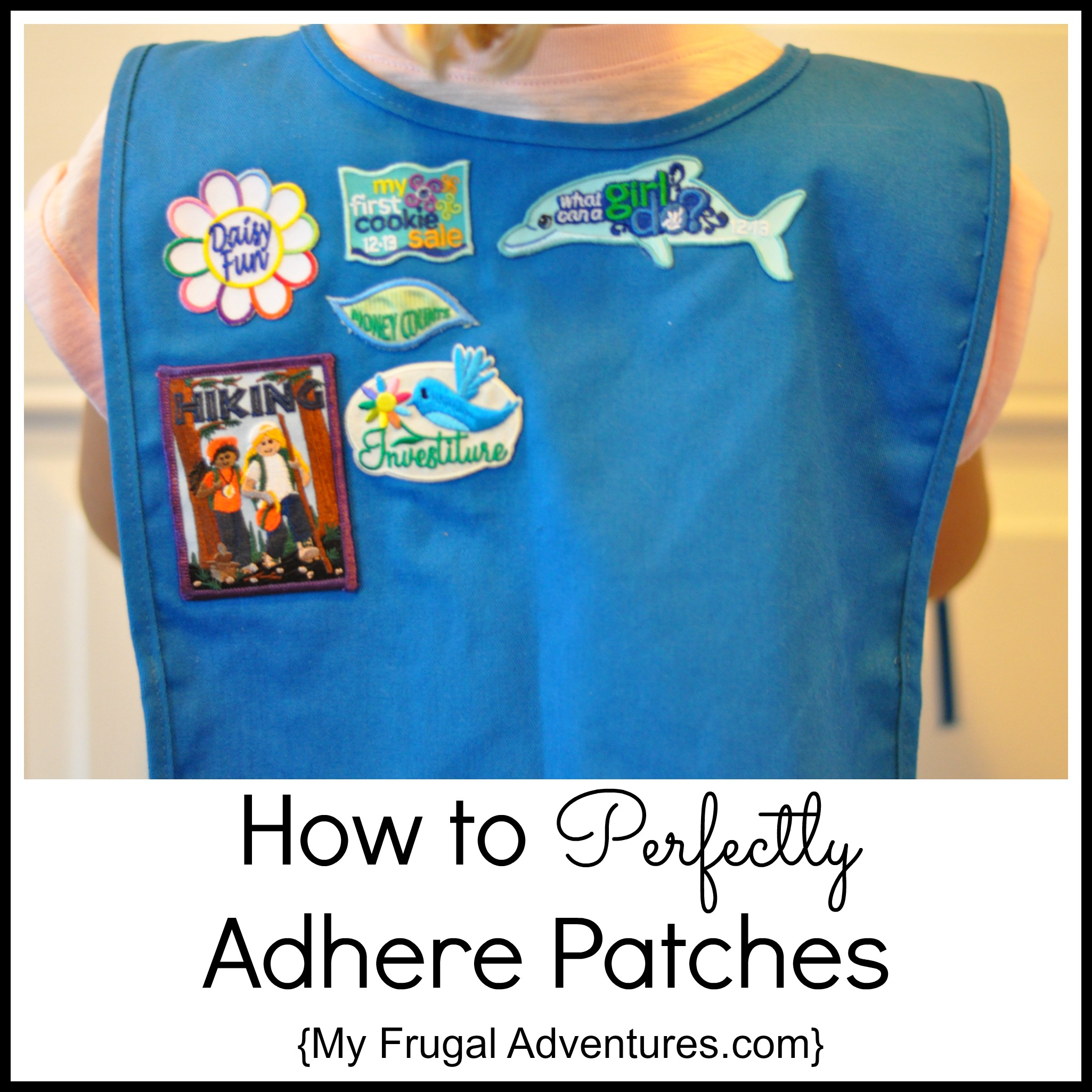 Quick Tip How To Perfectly Adhere Patches My Frugal Adventures
