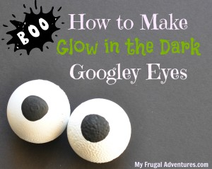 How to make googley eyes for halloween