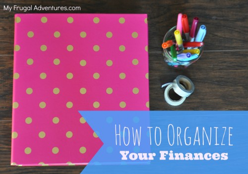 how to organize your finances creating a finance binder my