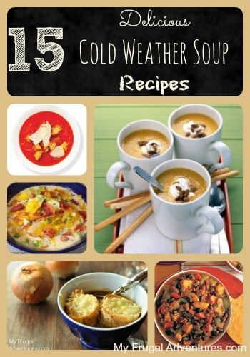 15 Cold Weather Soup Recipes