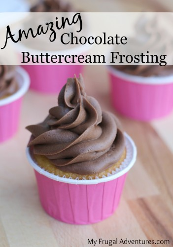 Amazing Chocolate Buttercream Frosting- this is the best frosting I have ever had. So simple to make!