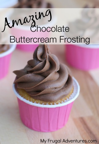 Perfect Chocolate Buttercream Frosting- so simple to make and you won't believe how good!