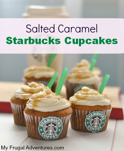 Salted Caramel Starbucks Cupcakes- so fun for parties! (1 of 1)