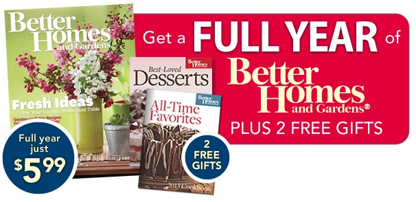 Better Homes And Gardens $5.99/Year + 2 Free Cookbooks - My Frugal