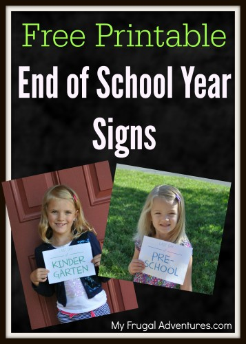 Free printable end of school year signs