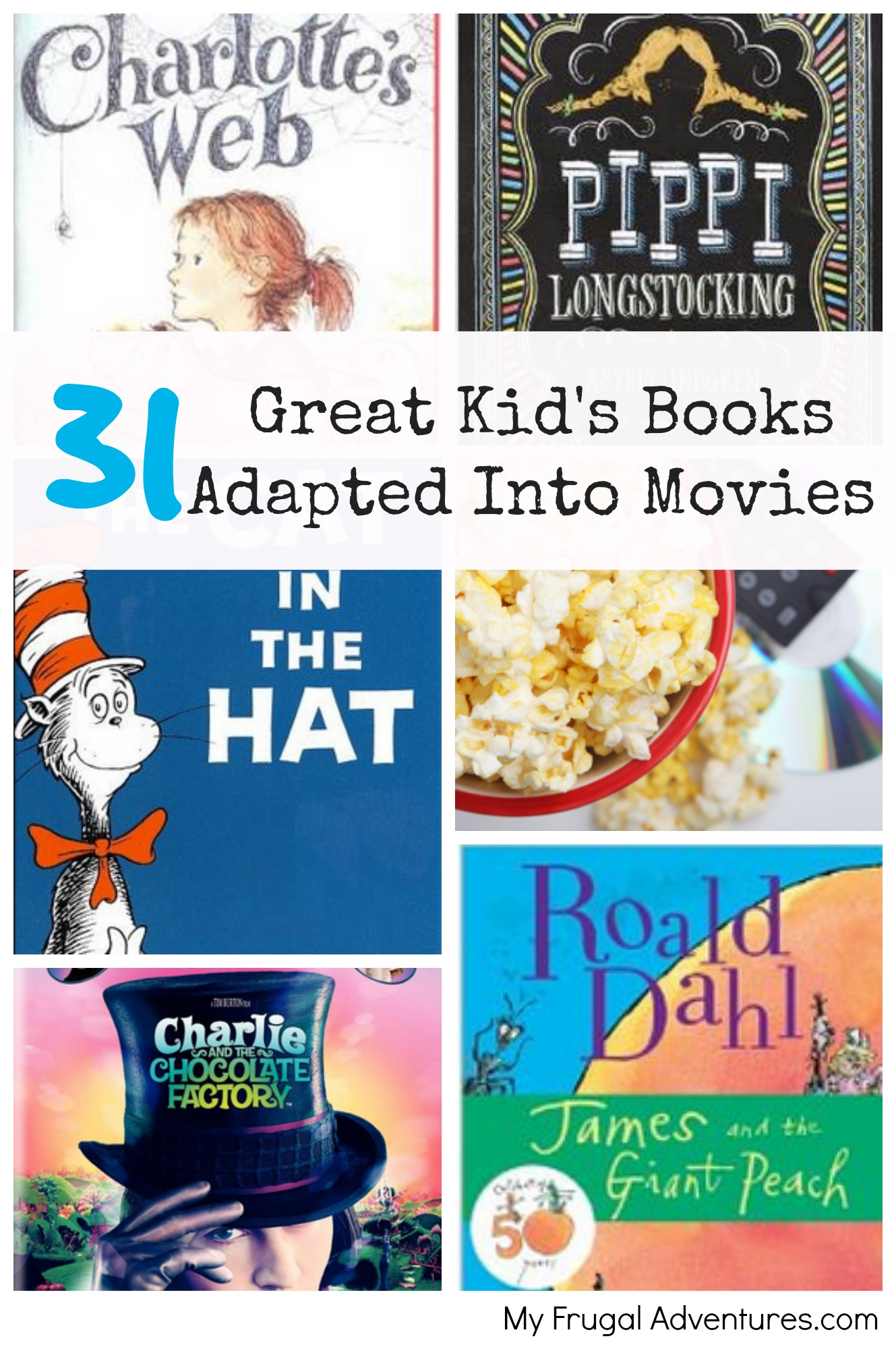 31 Great Kid's Books Adapted Into Movies - My Frugal Adventures