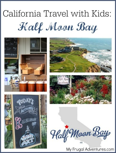 California with Kids- Half Moon bay