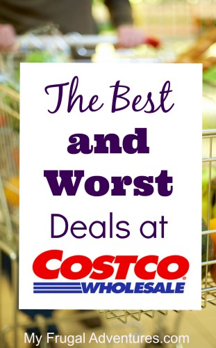 The Best (and Worst) Deals at Costco - My Frugal Adventures