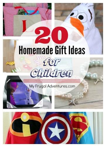 20 Homemade Gift Ideas for Children