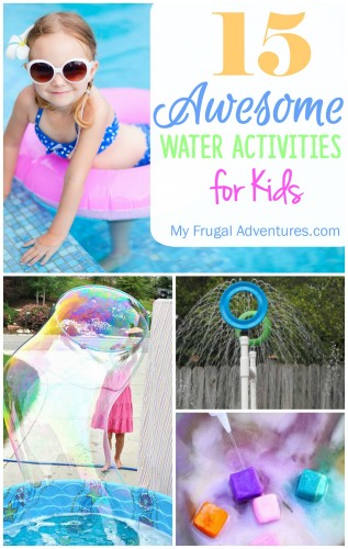 15 Awesome Water Activities for Kids