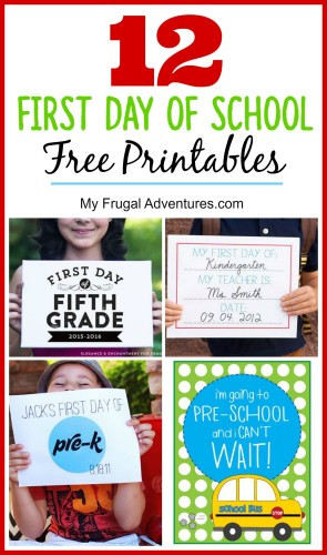 first day of school printables my frugal adventures