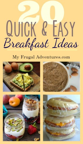 20 Quick And Easy Breakfast Ideas My Frugal Adventures