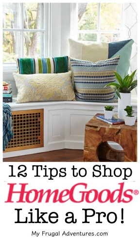 12 Tips To Shop Home Goods Like A Pro! - My Frugal Adventures