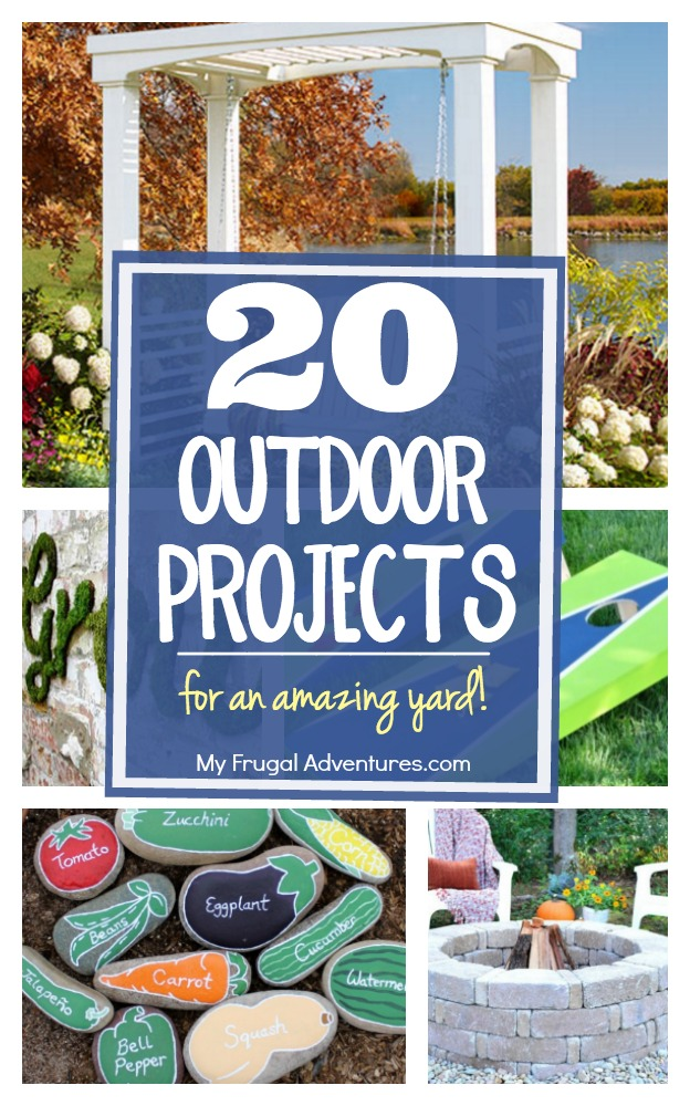 20 Outdoor Projects For An Amazing Yard