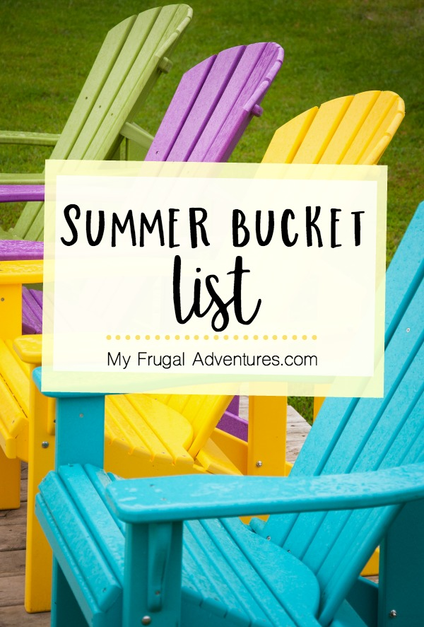eed90e190c3 Our Summer Bucket List 2016 - My Frugal Adventures