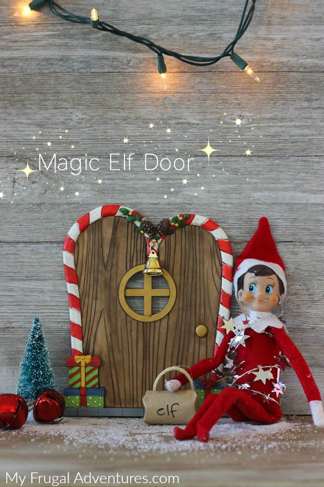 Elf on the shelf arrival idea magic elf door my frugal for The magic elf door
