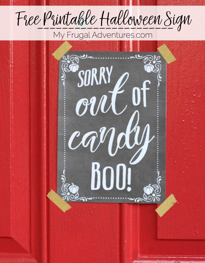 Free Printable Out of Candy Sign for Halloween - My Frugal Adventures
