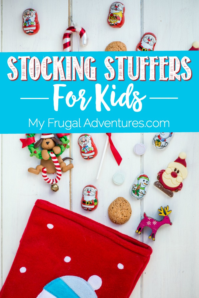 Stocking Stuffer Ideas For Kids My Frugal Adventures