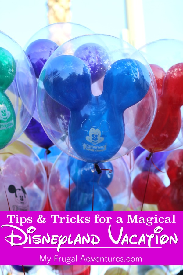 Tips and Tricks for a Disneyland Vacation